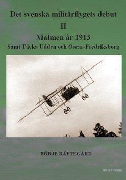 Det svenska miltärflygets debut, del 1