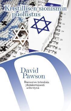 KRISTILLISEN SIONISMIN PUOLUSTUS  - DAVID PAWSON