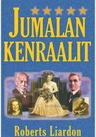 JUMALAN KENRAALIT - ROBERTS LIARDON