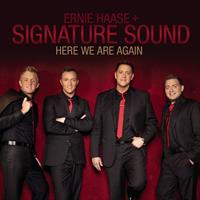 ERNIE HAASE + SIGNATURE SOUND - HERE WE ARE AGAIN CD