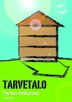 TARVETALO - TERHO HILTUNEN