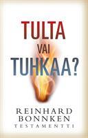 TULTA VAI TUHKAA - REINHARD BONNKE