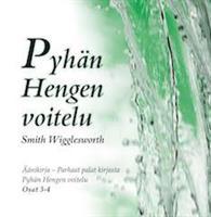PYHÄN HENGEN VOITELU ÄÄNIKIRJA CD 3-4 - SMITH WIGGLESWORTH