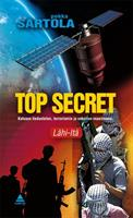 TOP SECRET - LÄH-ITÄ - PEKKA SARTOLA