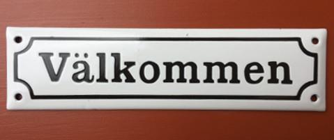 Emaljskylt Välkommen 200x54 mm