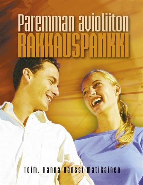 PAREMMAN AVIOLIITON RAKKAUSPANKKI - HANNA RANSSI - MATIKAINEN
