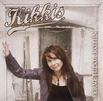 KIKKIS - TERVETULOA KOTIIN CD