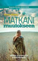 MATKANI MUUTOKSEEN - NOORA NÄTKIN