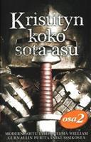 KRISTITYN KOKO SOTA-ASU OSA 2 - WILLIAM GURNALL
