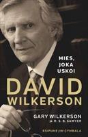MIES JOKA USKOI - DAVID WILKERSON - GARY WILKERSON, R.S.B. SAWYER
