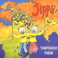 JIPPII - TARPEEKSI PIENI CD