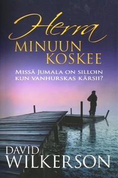 HERRA MINUUN KOSKEE - DAVID WILKERSON