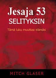 JESAJA 53 SELITYKSIN - MITCH GLASER
