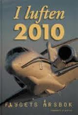I luften 2010 - Flygets Årsbok