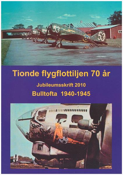 Tionde Flygflottiljen 70 år