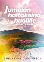 JUMALAN HOITOKEINO HUOLILLE - MARK GUY PEARSE