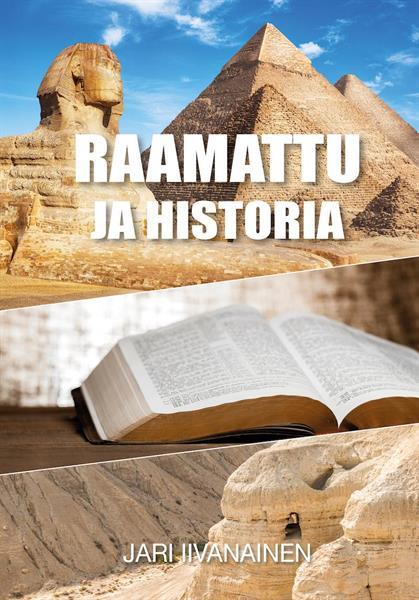 RAAMATTU JA HISTORIA - JARI IIVANAINEN