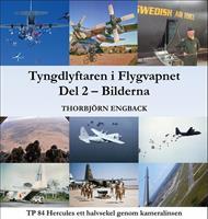 Tyngdlyftaren i Flygvapnet - Bilderna