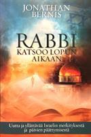 RABBI KATSOO LOPUN AIKAAN - JONATHAN BERNIS