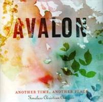 AVALON - ANOTHER TIME, ANOTHER PLACE CD