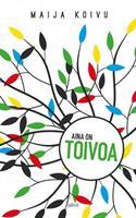 AINA ON TOIVOA - MAIJA KOIVU