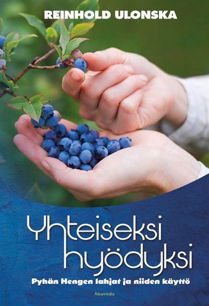 YHTEISEKSI HYÖDYKSI - REINHOLD ULONSKA