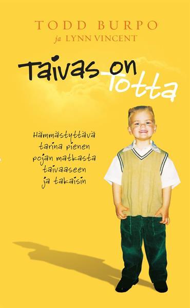 TAIVAS ON TOTTA - TODD BURPO & LYNN VINCENT  -50kpl
