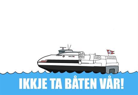 Ikke ta båten vår!