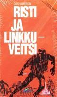 RISTI JA LINKKUVEITSI - DAVID WILKERSON