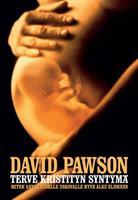 TERVE KRISTITYN SYNTYMÄ - DAVID PAWSON