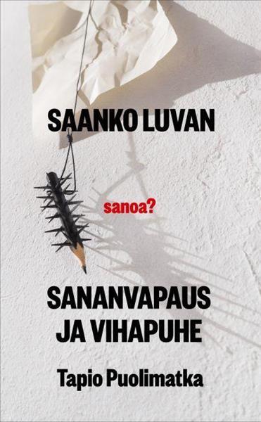 SAANKO LUVAN SANOA?  - TAPIO PUOLIMATKA