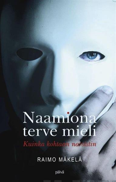 NAAMIONA TERVE MIELI - RAIMO MÄKELÄ