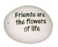 Vit sten - Friends are the flowers of life (6p)