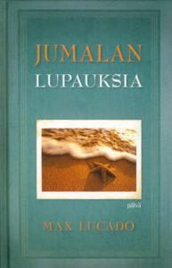 JUMALAN LUPAUKSIA - MAX LUCADO