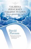 VALMIINA JEESUKSEN TAKAISIN TULOON - DAVID PAWSON