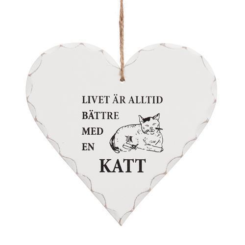 """Hjärta """"Livet är alltid bättre med en Katt"""
